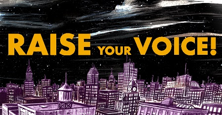 Raise Your Voice!
